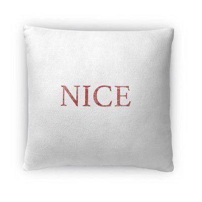 Kavka Nice Throw Pillow Size: 1