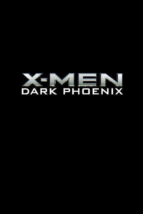 Watch!!~ X-Men: Dark Phoenix (2018) FULL MOVIE