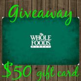 $50 Whole Foods Gift Card Giveaway  Open to: United States Ending on: 11/05/2015