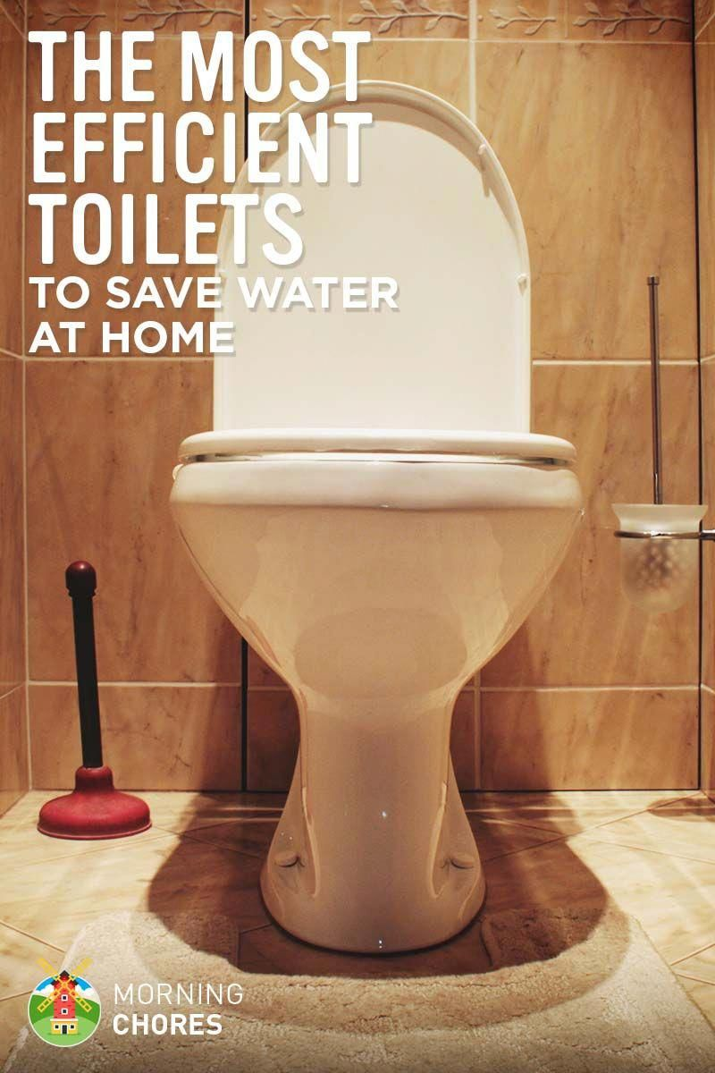 7 Best Low Flow Water Conserving Toilets To Efficiently Save Water At Your Home Lowcosthomeremodeling Renovating Cheaply Diy Bathroom Remodel Toilet Cost