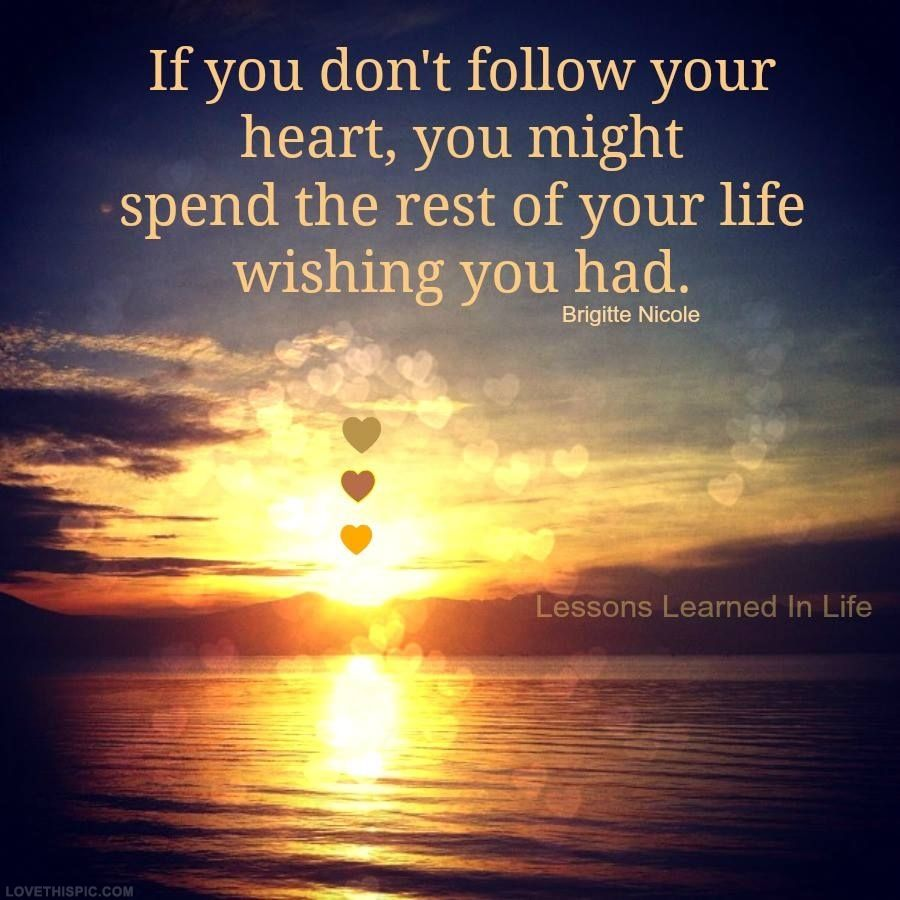 Follow Your Heart Life Quotes Sky Sunset Ocean Clouds