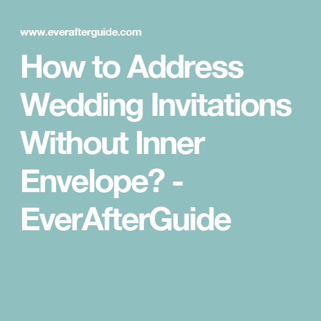 Addressing Pocket Wedding Invitations Without The Inner