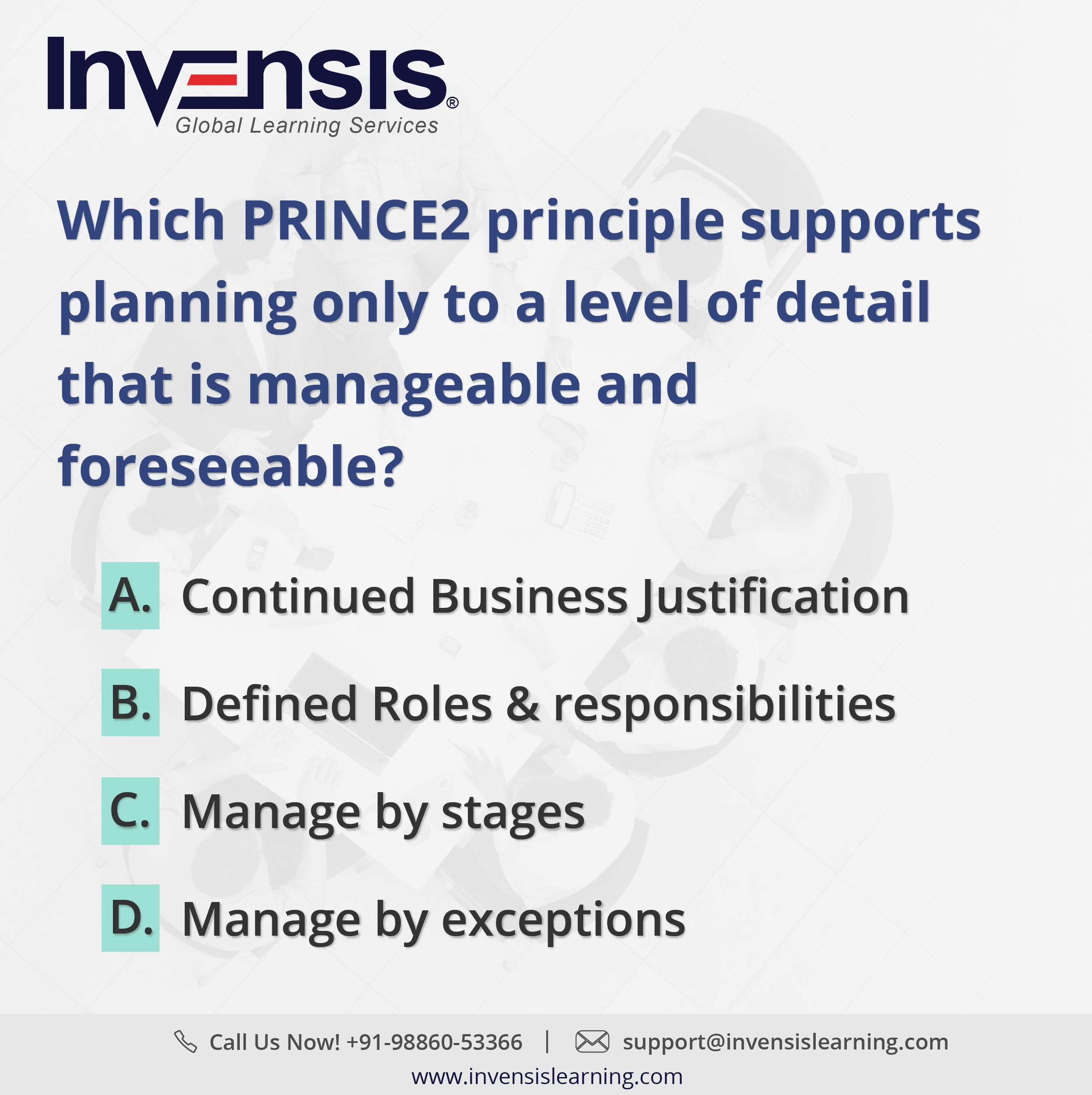 Which prince2 principle supports planning only to a level of get 2 prince2 foundation sample tests with our prince2 certification training in bangalore india please visit invensislearning xflitez Images