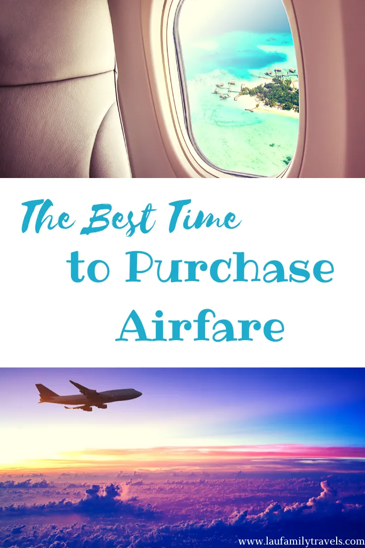When Is the Best Time to Purchase Airfare?  #airfare #cheapairfare #cheaptickets #airlines #travel #familytravel