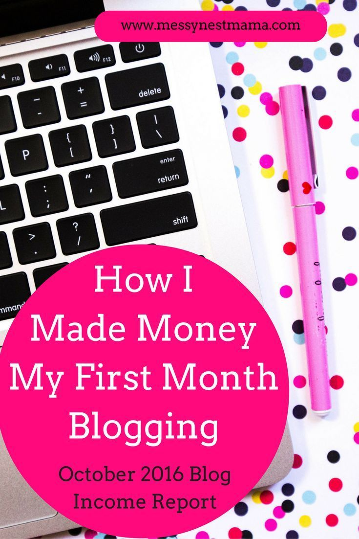 How I Made Money My First Month Blogging- October 2016 Blog Income Report- Mom Blogger