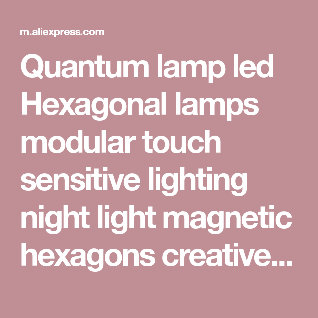 Quantum Lamp Led Hexagonal Lamps Modular Touch Sensitive Lighting Night Light Magnetic Hexagons Creative Decoration Wall Lampara Creative Decor Night Light Hexagon