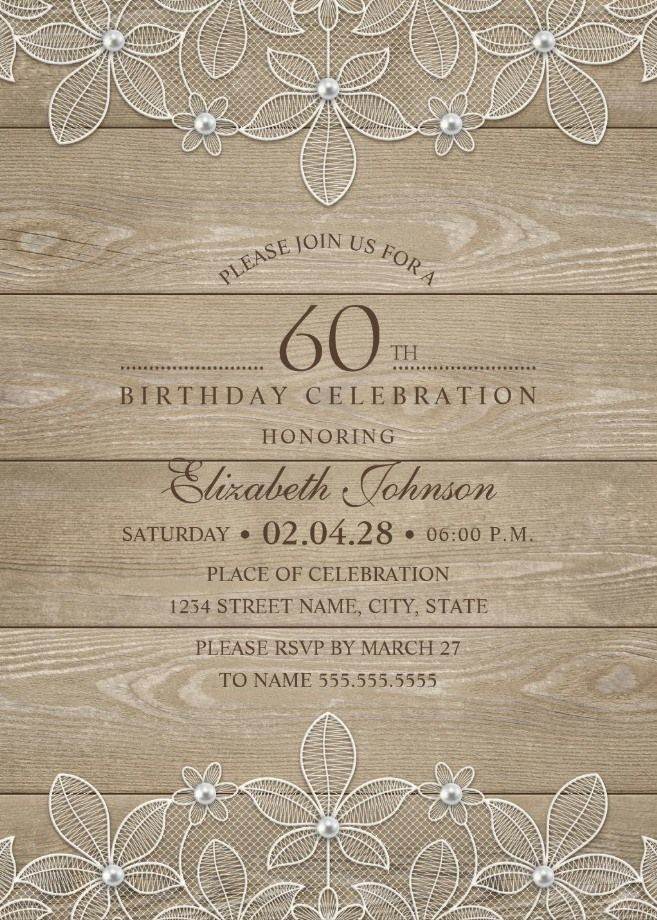 Birthday Celebration Invitation Template Alluring Lace Pearls Country Wood 60Th Birthday Invitations  Pinterest .