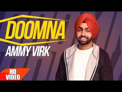 https://download-latest-punjabi-video-songs.blogspot.in/2017/01/doomna-ammy-virk.html