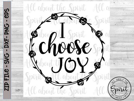 Download SVG Choose Joy Christian Cricut svg Silhouette dxf Choose ...