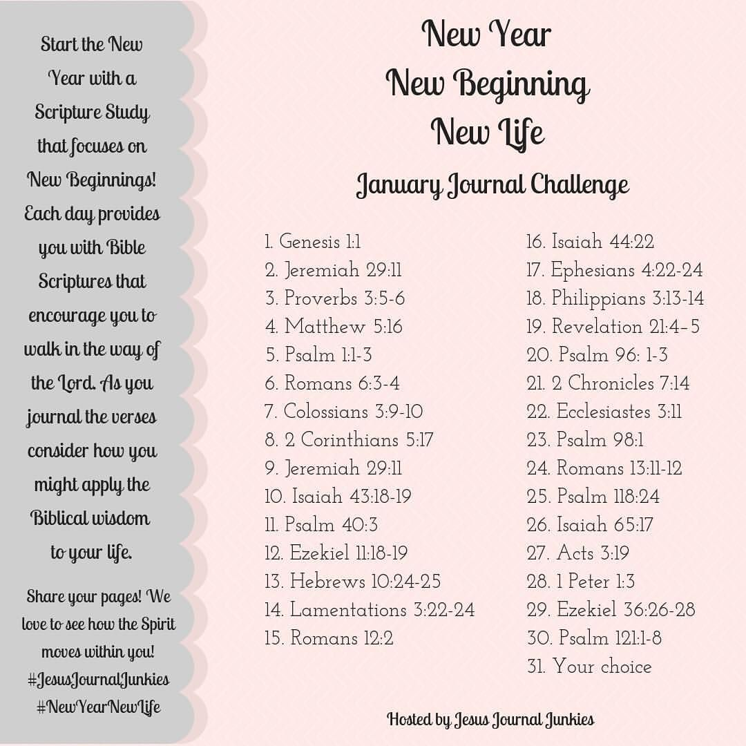 Are You Ready For A Fresh Start New Beginning Our Journal Challenge Focuses On Scriptures That Will Inspire You Read Bible Scripture Scripture Writing Plans