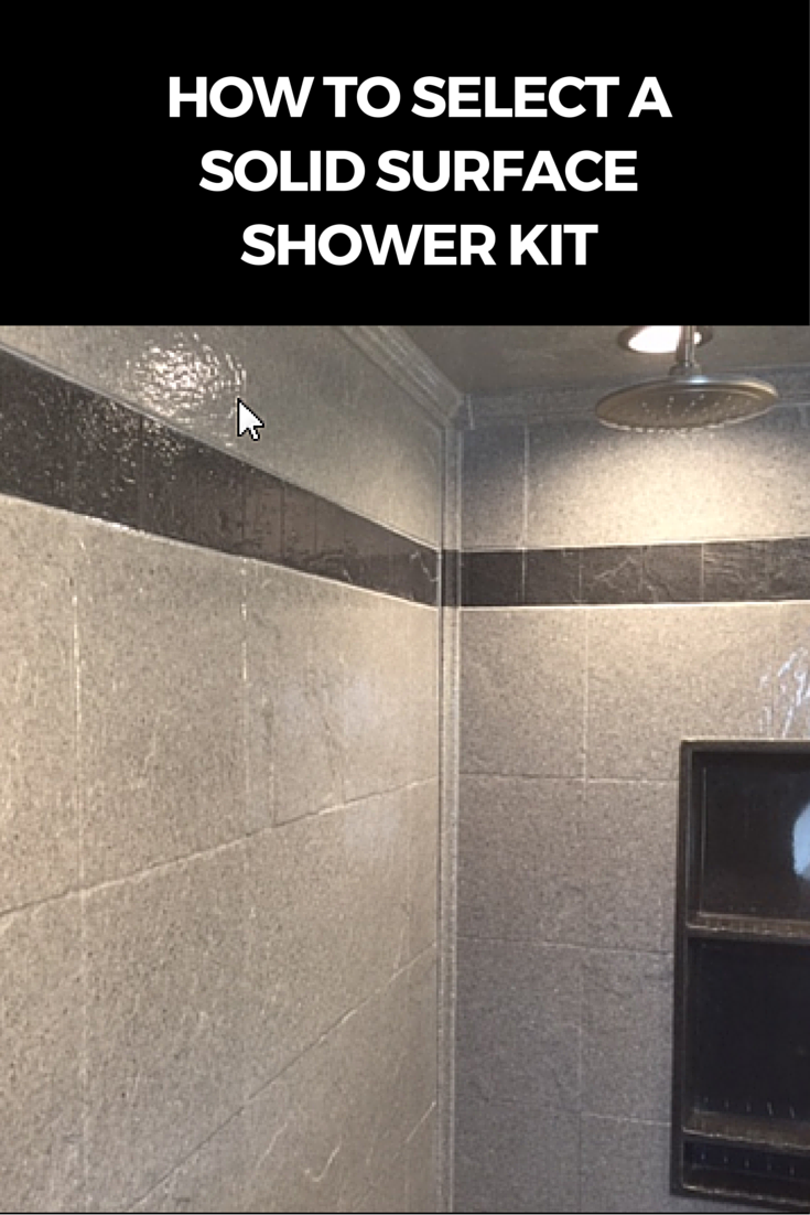 How To Select A Stone Solid Surface Shower Kit Shower Tub Wall Panels Shower Panels