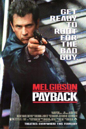 Payback 1999 Mel Gibson Good Movies Streaming Movies