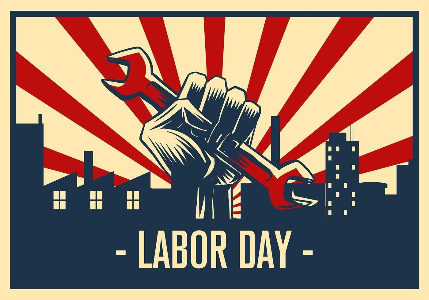 Have A Safe And Happy Holiday Laboronlaborday