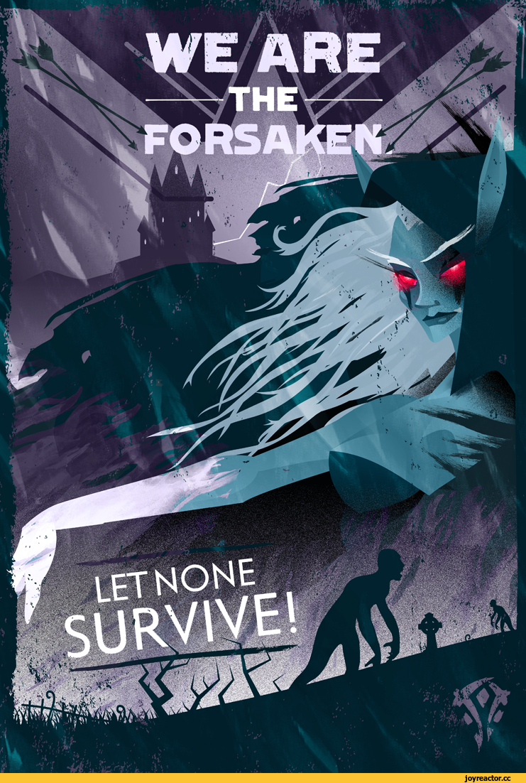 Wow Poster We Are The Forsaken Let None Survive World Of