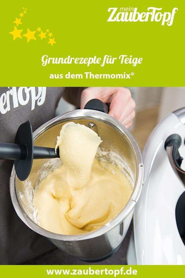 Grundrezepte für Teige aus dem Thermomix - mein ZauberTopf