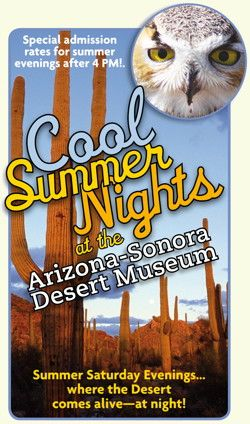 AZ-Sonora Desert Museum Saturday Nigths