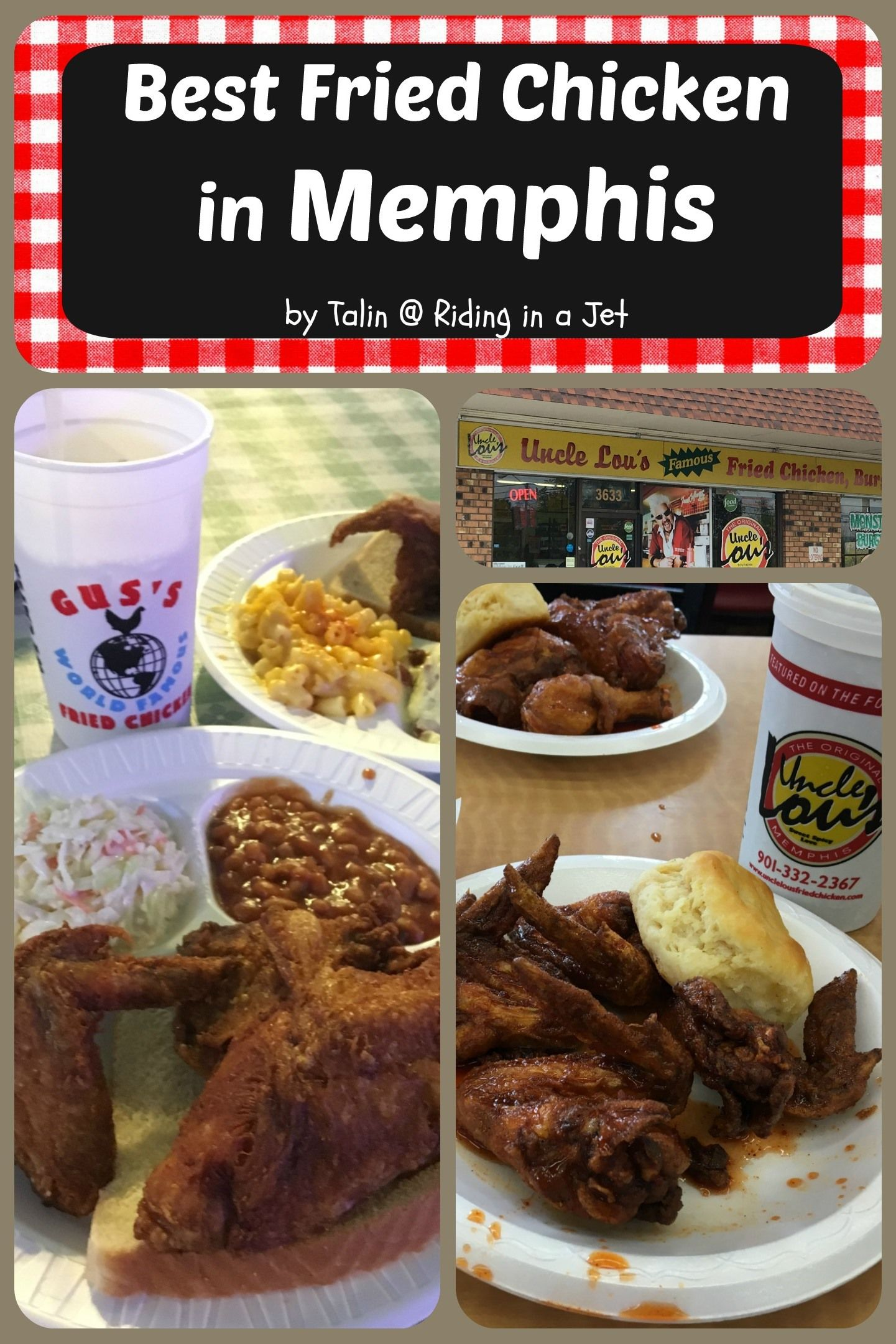 best fried chicken in memphis uncle lou s or gus s culinary travel travel food foodie travel best fried chicken in memphis uncle