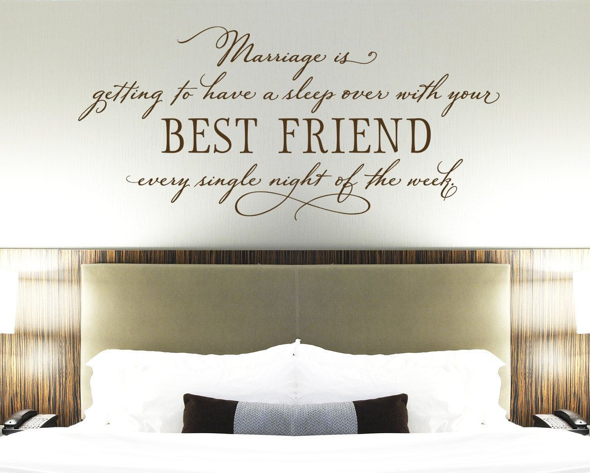 Master bedroom wall decor stickers  Bedroom Wall Decor  Marriage is getting to have a sleep over with