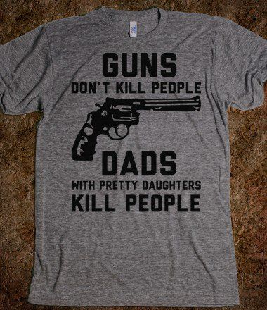 dads kill people:)