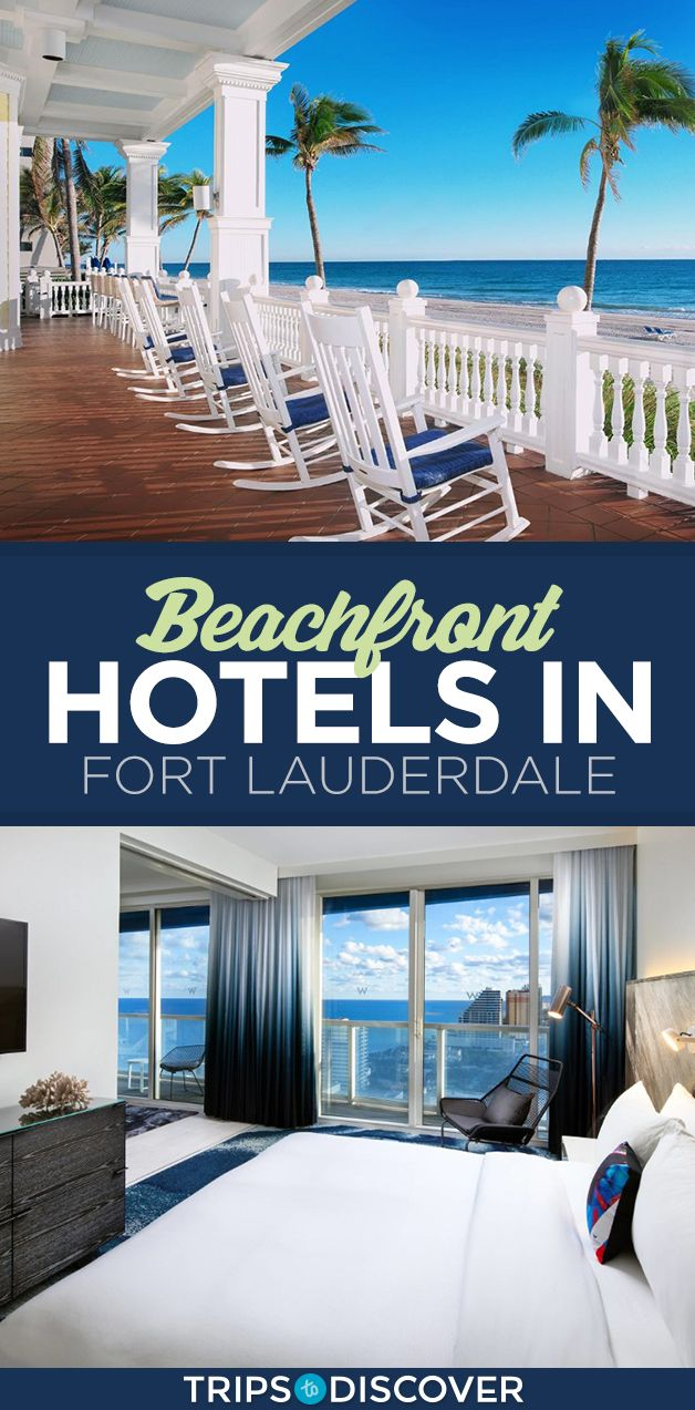 10 Best Beach Hotels And Resorts In Fort Lauderdale