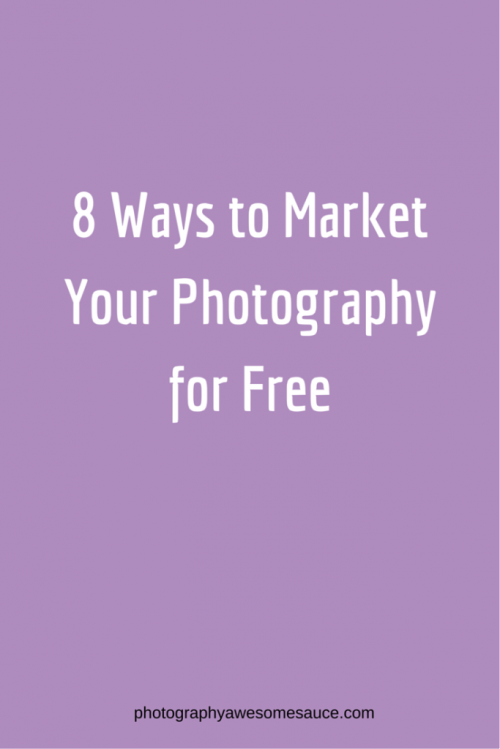 photography marketing, photography tips, free marketing, photography business, photography awesomesauce