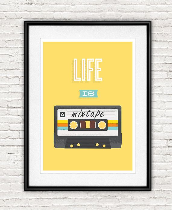 Life quote, inspirational quote, love print, mixtape poster, retro ...