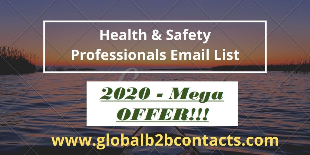 Health & Safety Professionals Email List in 2020 Health