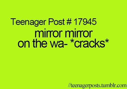 Teenager posts  Hahahahahahahahaha! Omg!