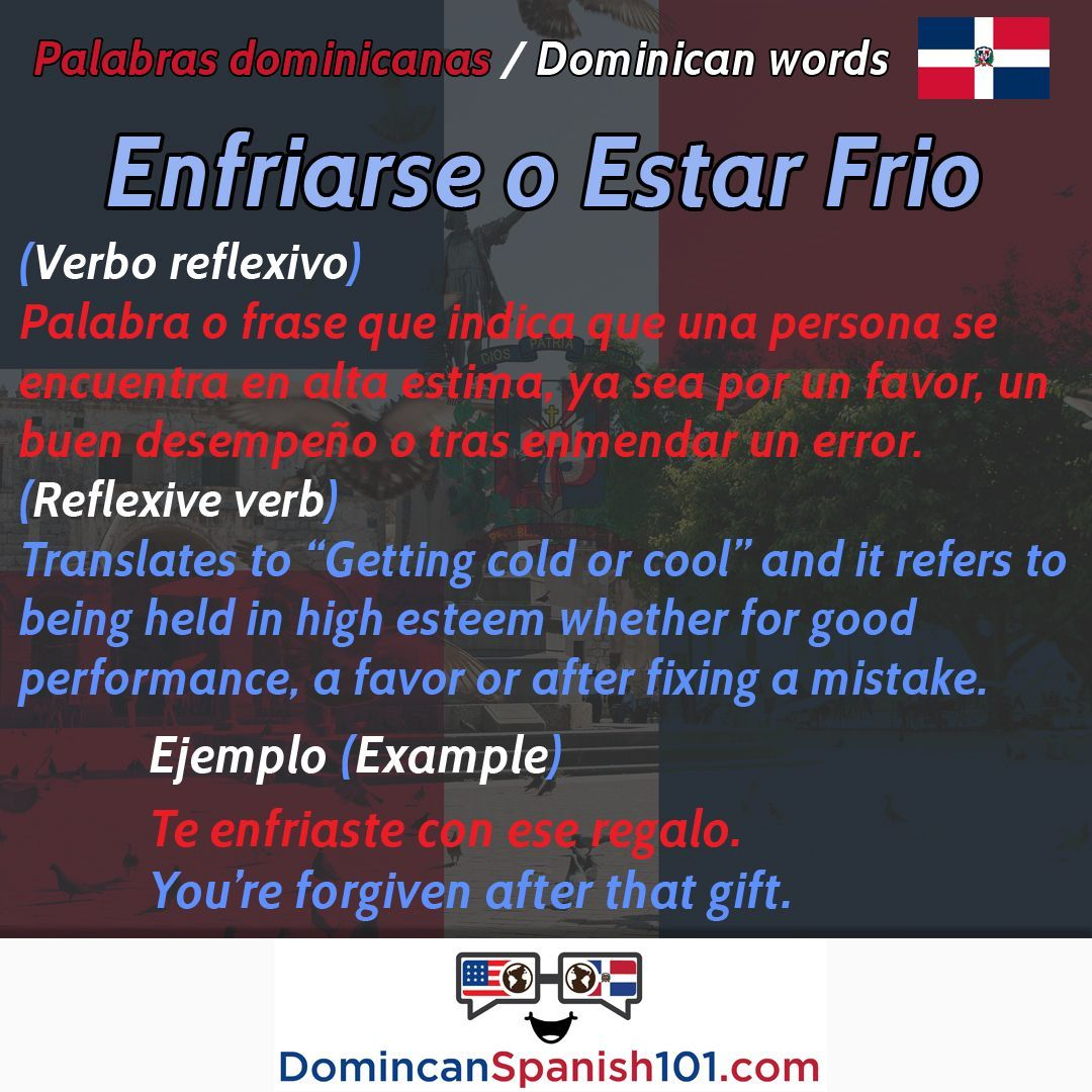 What Does Enfriarse Mean In The Dominican Republic Que