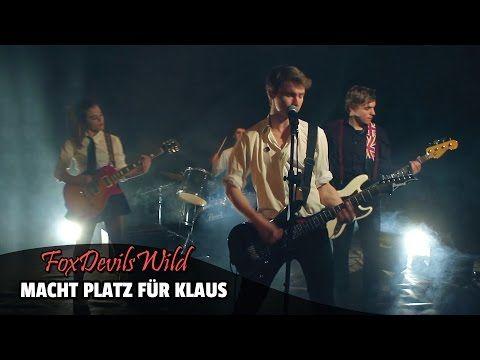 FoxDevilsWild - Macht Platz für Klaus (Official Music Video) - YouTube