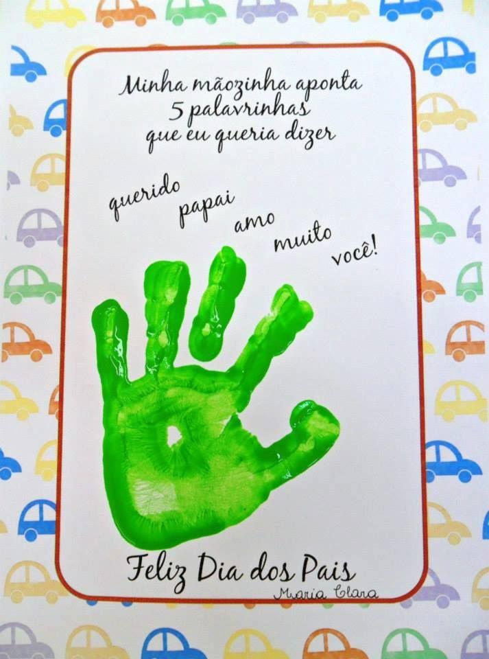 Arte Cartão Para O Papai Utilizando O Carimbo Da Mãozinha Arte De