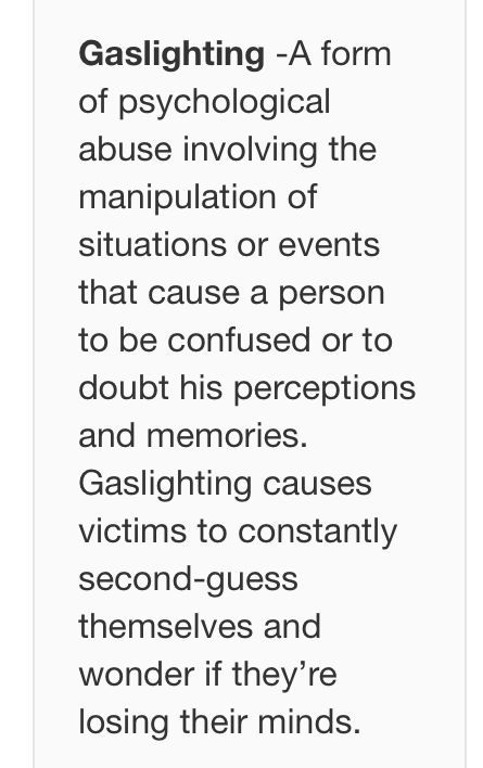 gas-lighting Narcissist behaviour, learn the signs quotes - victim statement