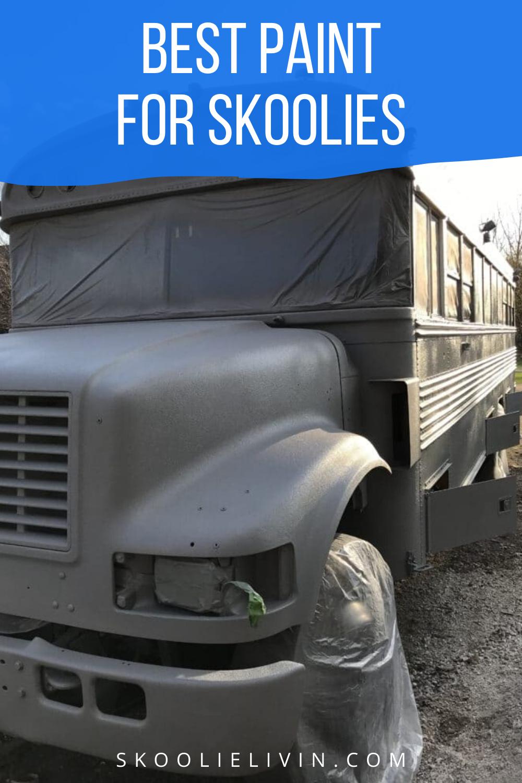 Best Exterior Skoolie Paint Job Truck Bed Liner (Review
