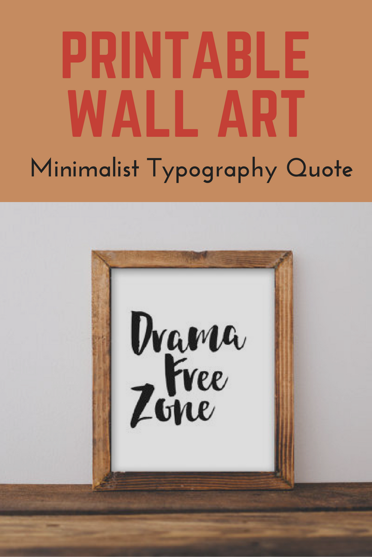 Printable Wall Art 8x10 Drama Free Zone Home Decor Typography Quote Black And White Print Minimalist