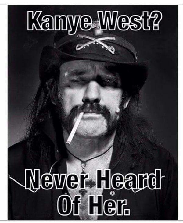 Never Heard Of Her Lemmy Metal Music Lemmy Motorhead