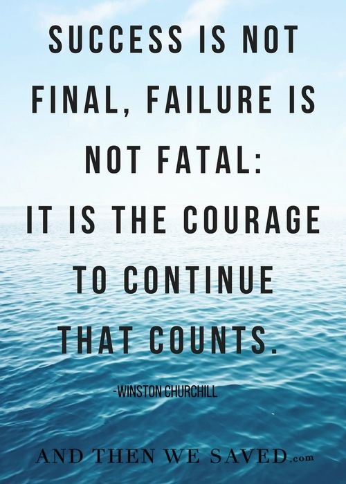 Courage To Continue Failure Quotes Success Is Not Final Courage