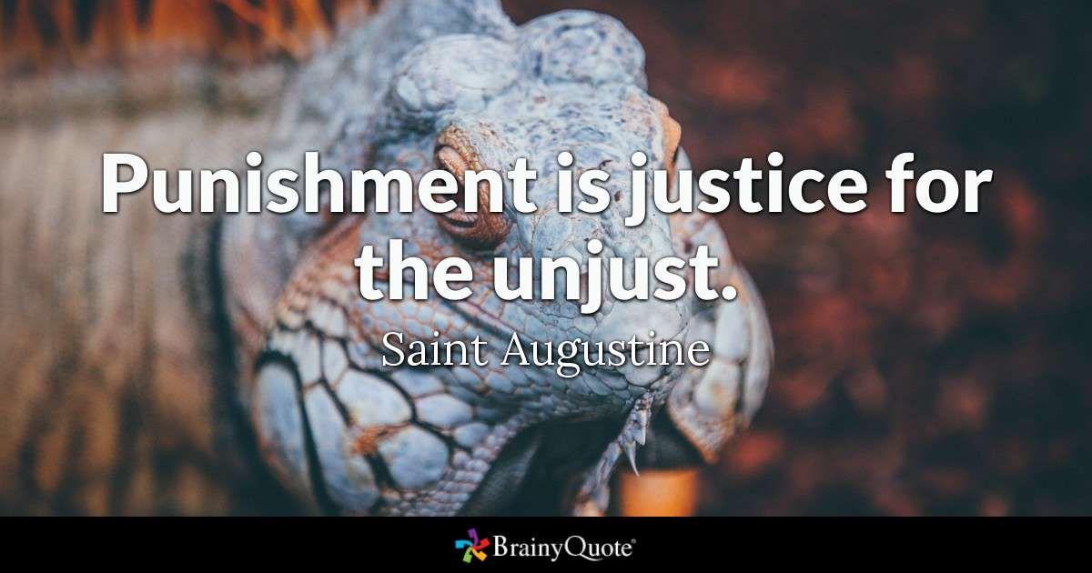 Saint Augustine Quote St Punishment Justice Quotes Argument Against Capital Essay Pro For