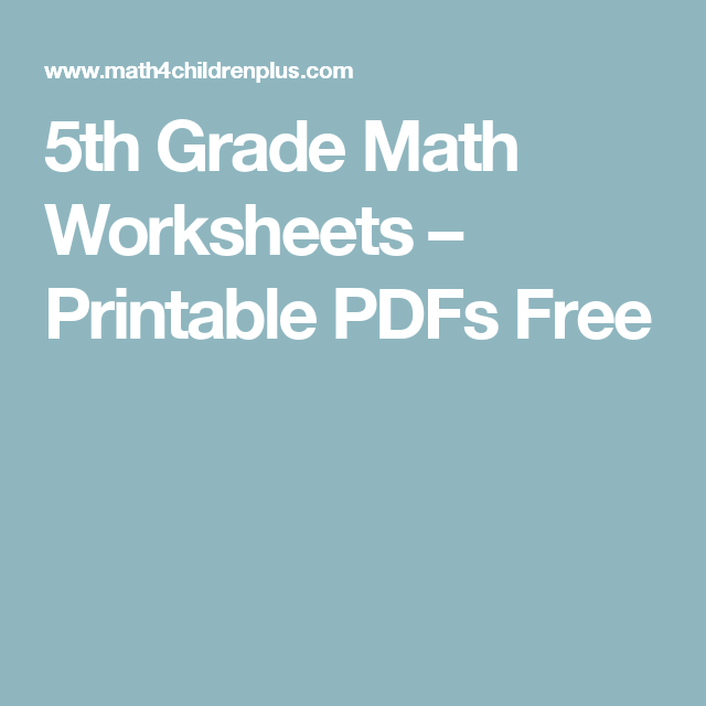 5th Grade Math Worksheets – Printable PDFs Free | Math | Pinterest ...
