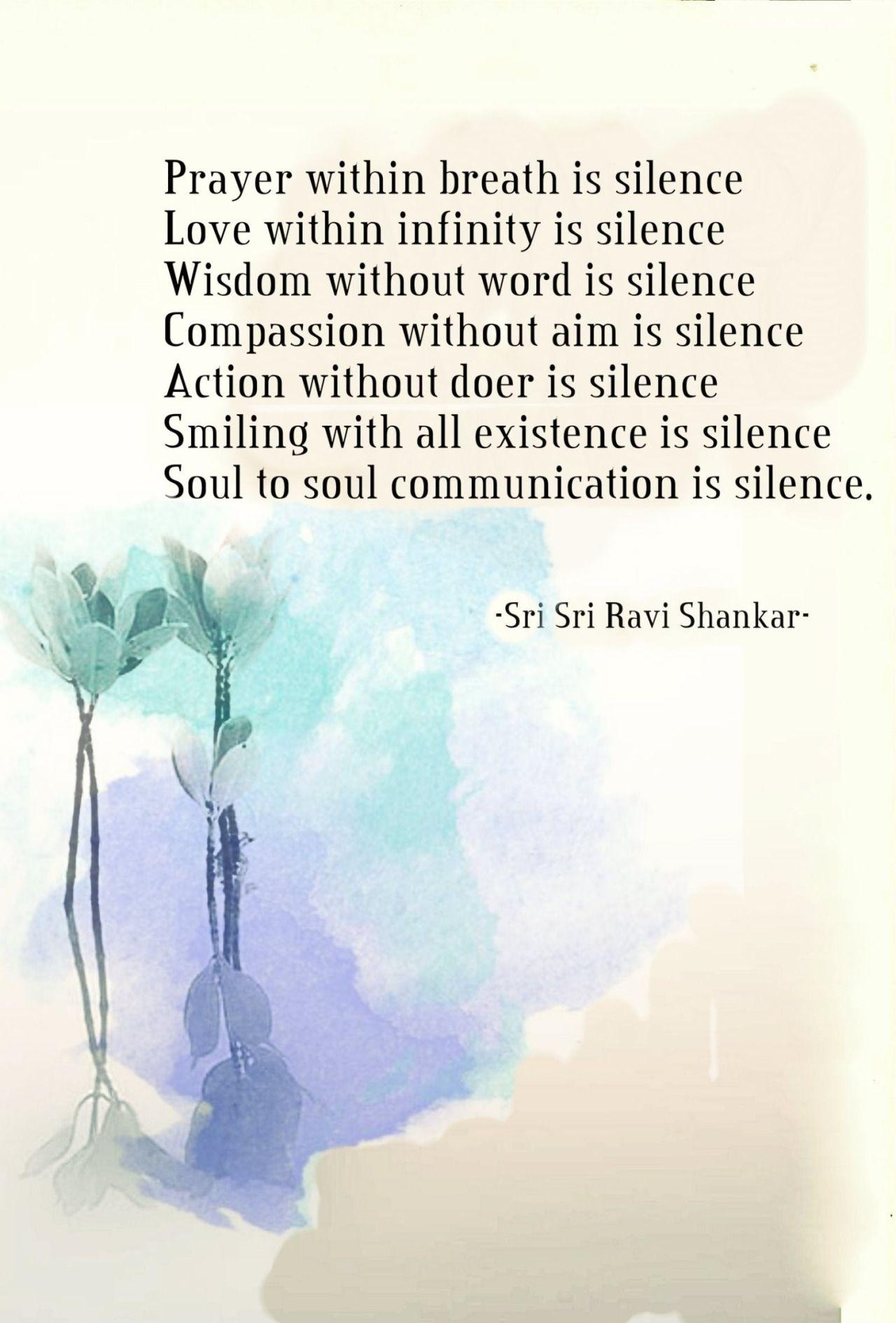 Terracemuse Soul To Soul Communication Is Silence Sri Sri Ravi