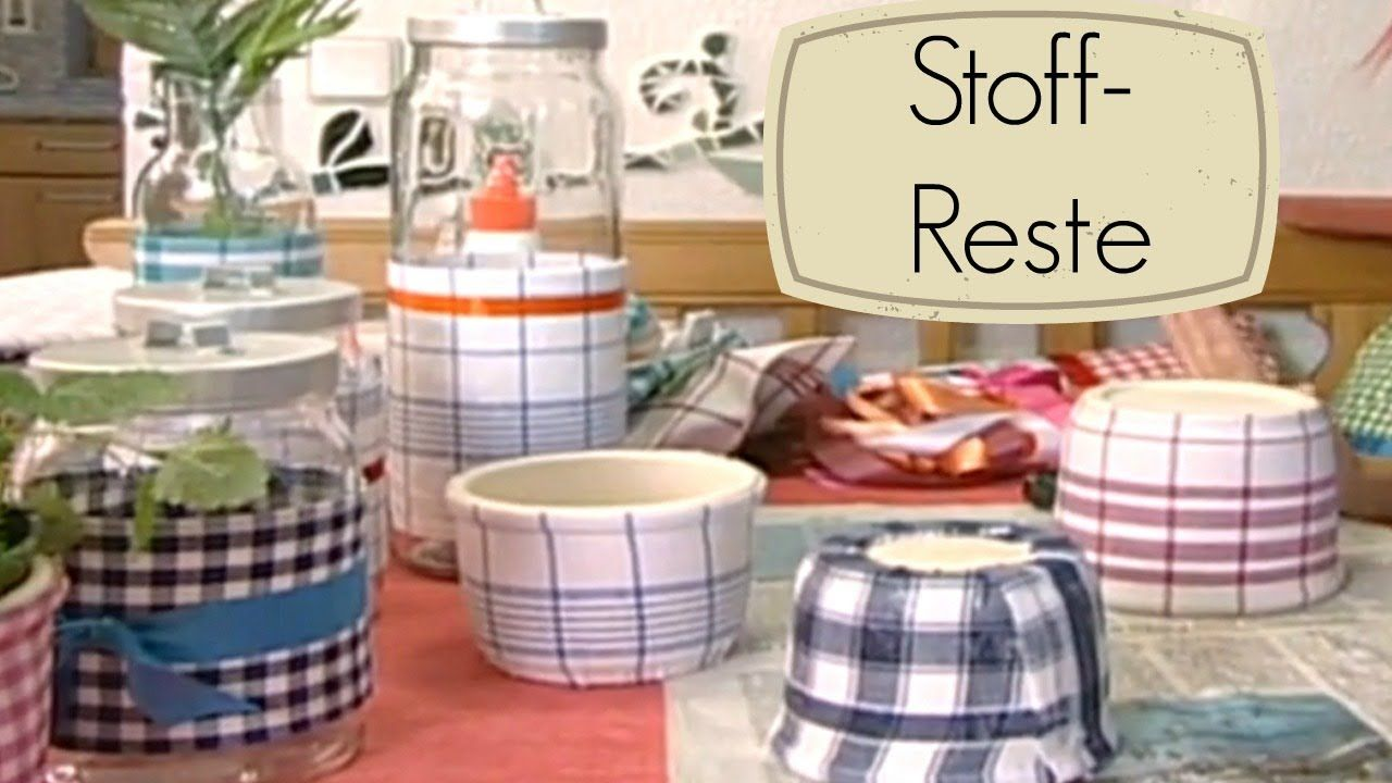 dekostoffe und stoffreste basteln mit stoff glas na klar pinterest stoffreste stoffe. Black Bedroom Furniture Sets. Home Design Ideas