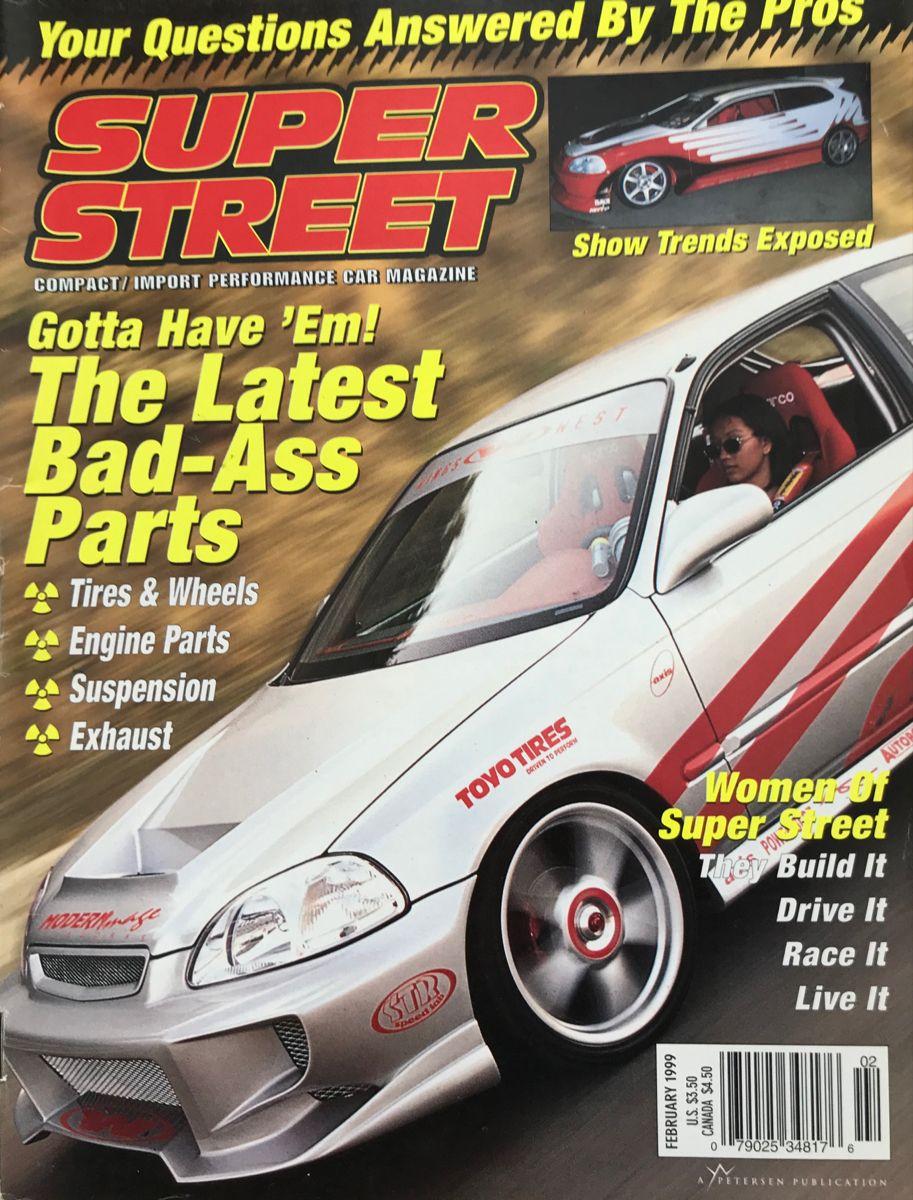 Super Street Magazine 1999 In 2020 Car Magazine Performance Cars Japan Cars