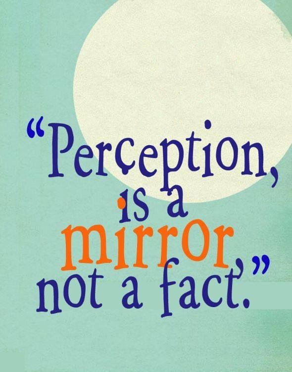 The World Is A Mirror Jy Perception Quotes Miracle Quotes