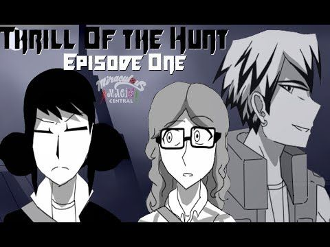 thrill of the hunt miraculous ladybug chapter 2 episode 1 comic dub