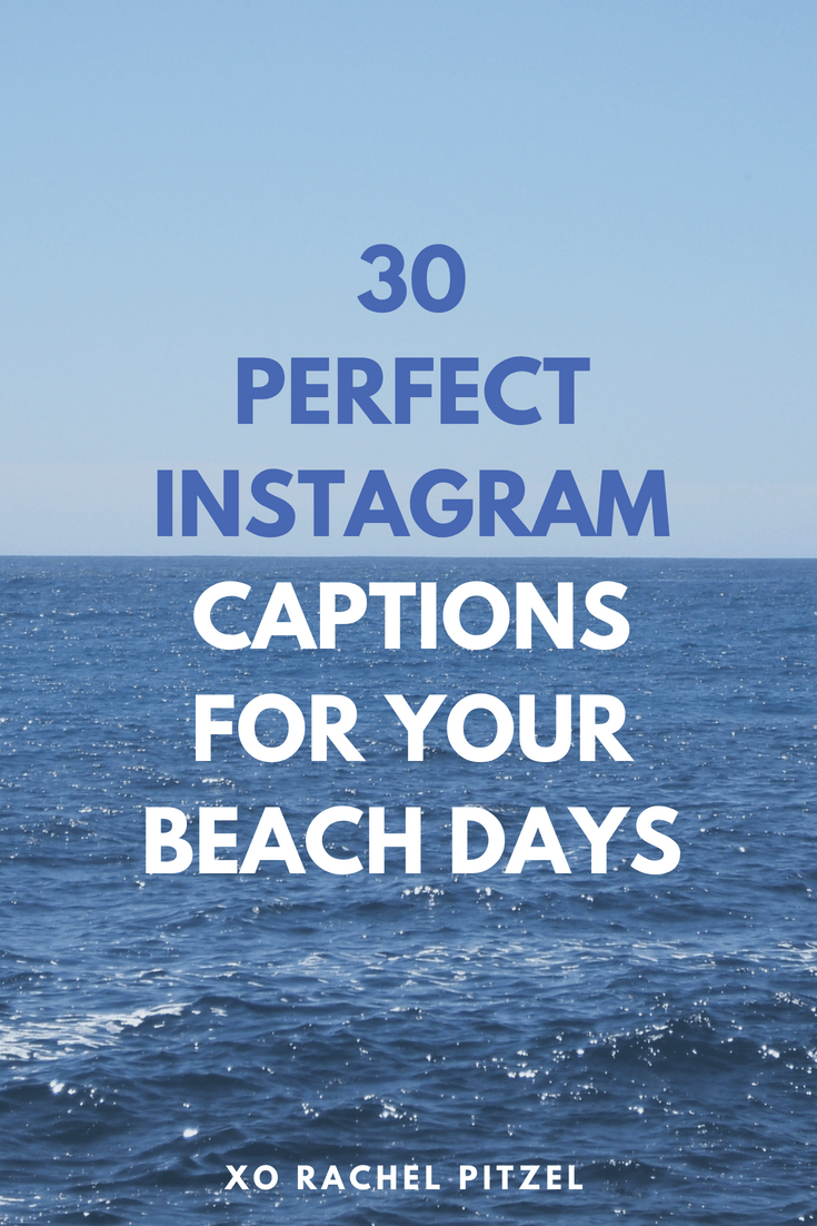30 Perfect Instagram Captions For Your Beach Days Beach Photo Captions Beach Picture Captions Instagram Captions