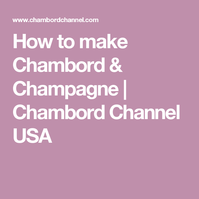How To Make Chambord & Champagne