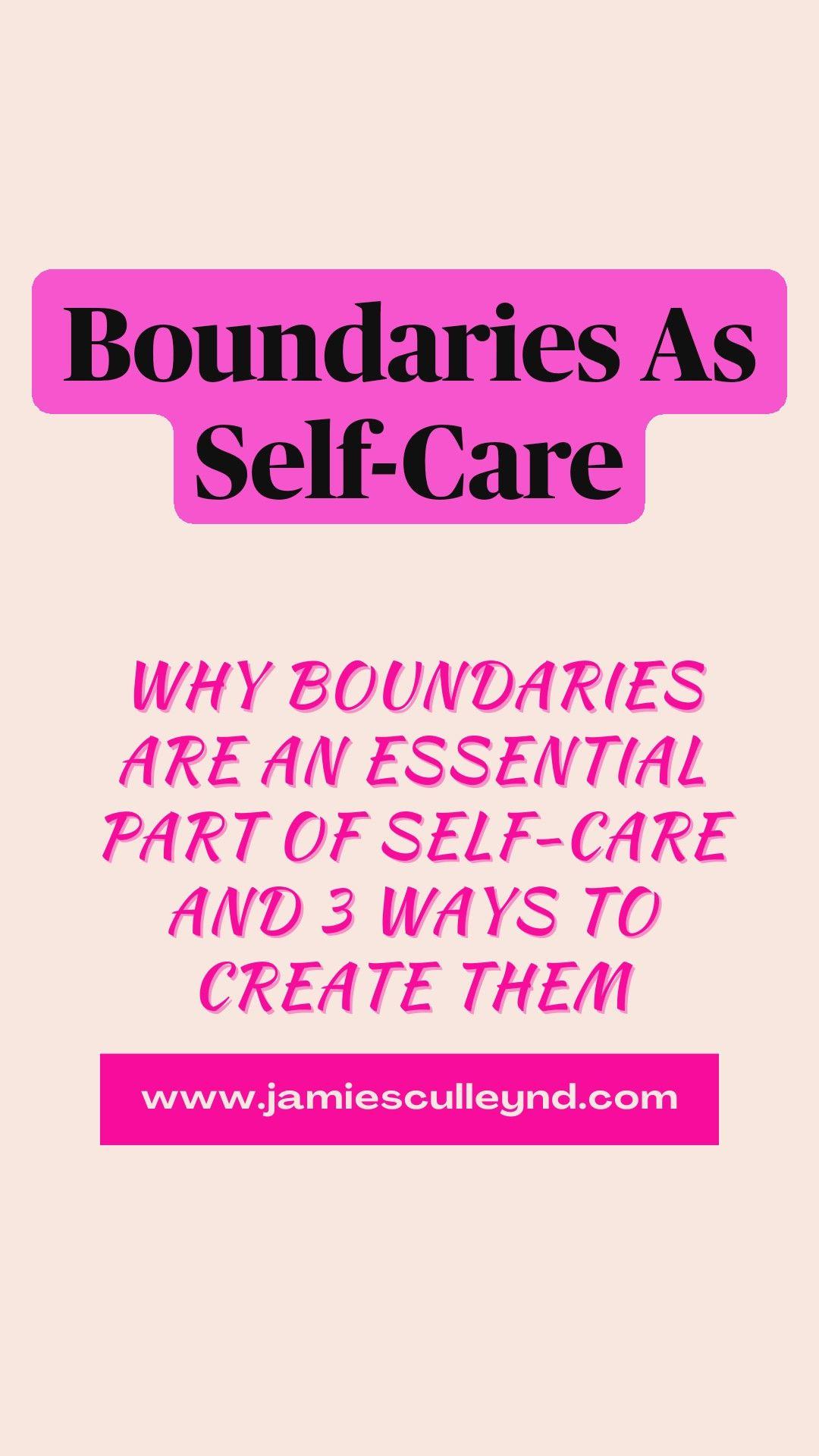 Boundaries As Self-Care