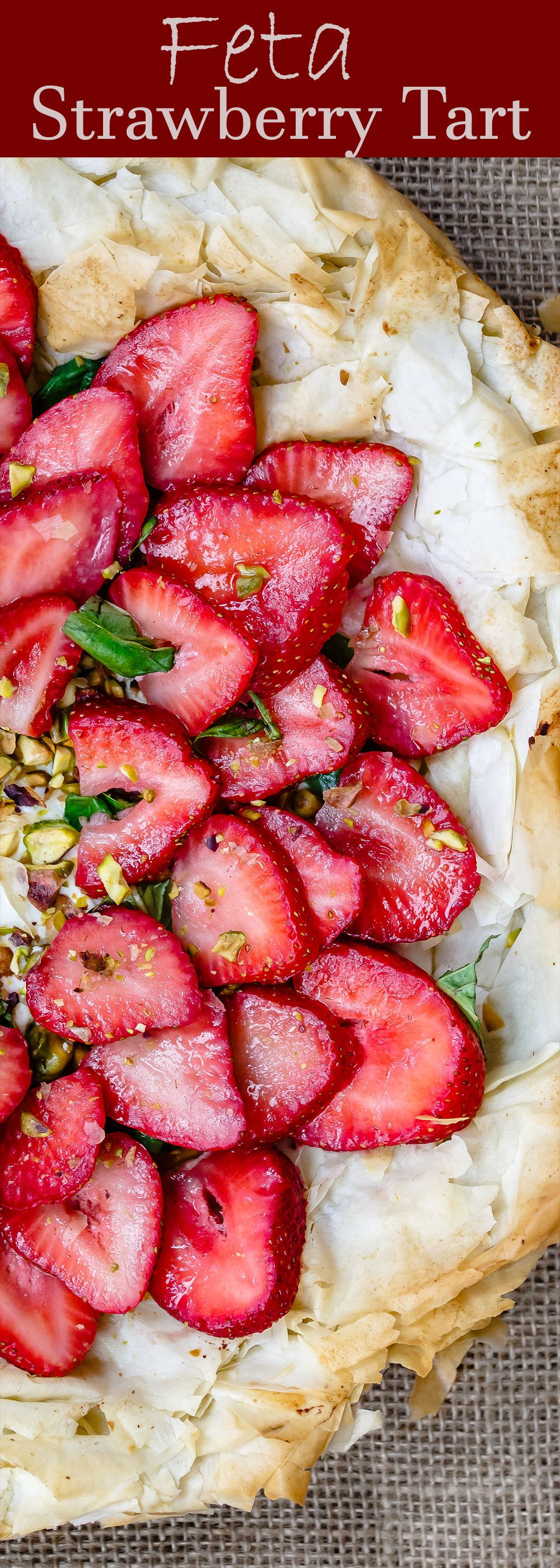 Feta Strawberry Tart with Fillo Crust | The Mediterranean Dish. A gorgeous sweet and savory ...