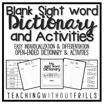 Blank Sight Word Dictionary & Open-Ended Activities for