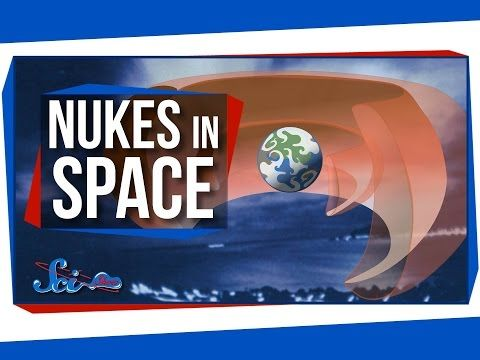 The Unexpected Effects of Nukes in Space - YouTube