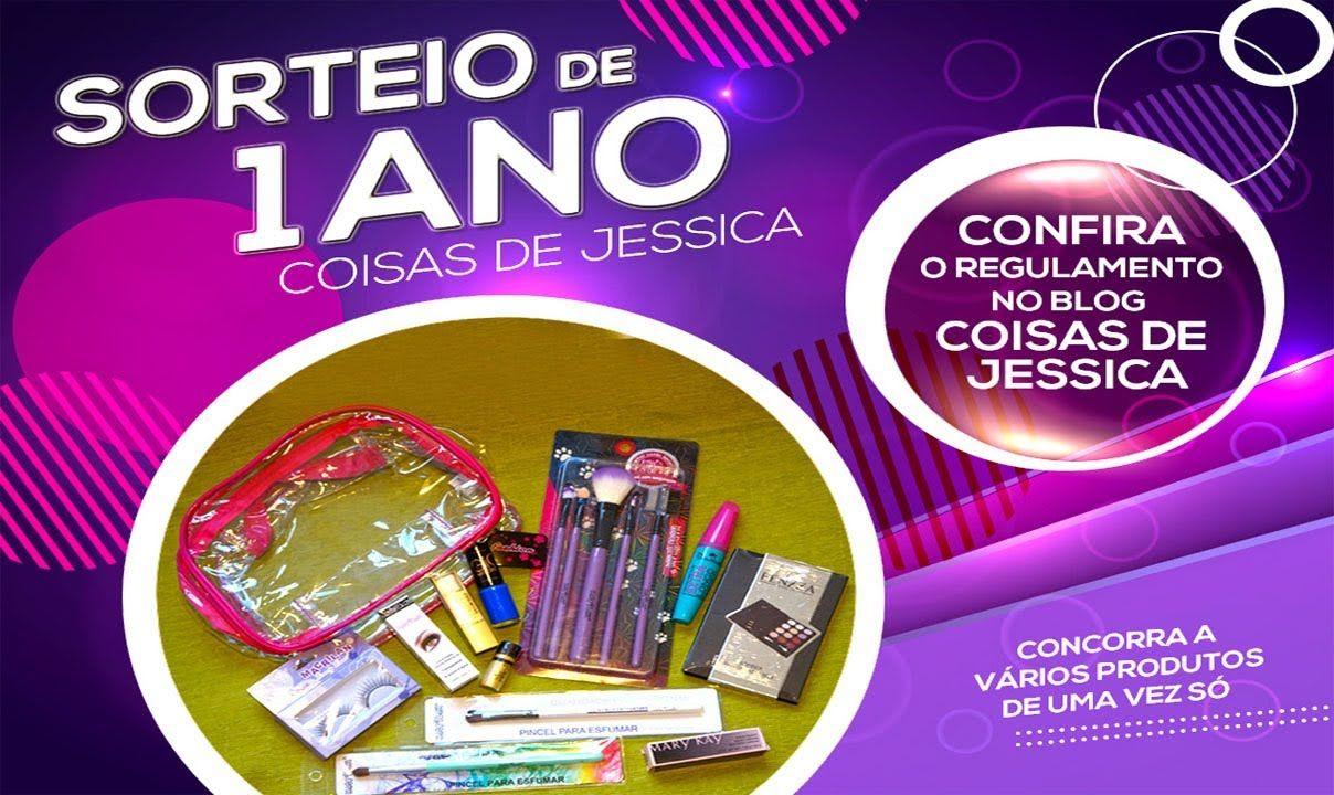 SORTEIO Comemoração 1 Ano do Blog|Canal Coisas de Jéssica - Por Jéssica ...